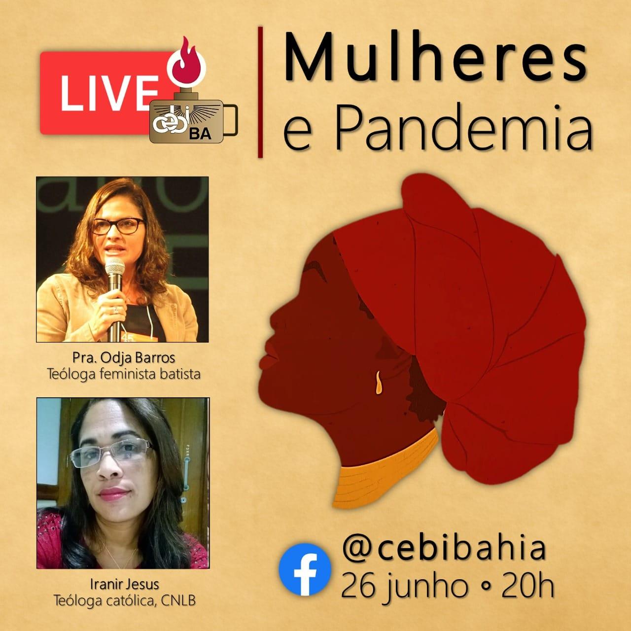 """CEBI Bahia- realiza amanhã """"Mulher e Pandemia"""" (live)"""
