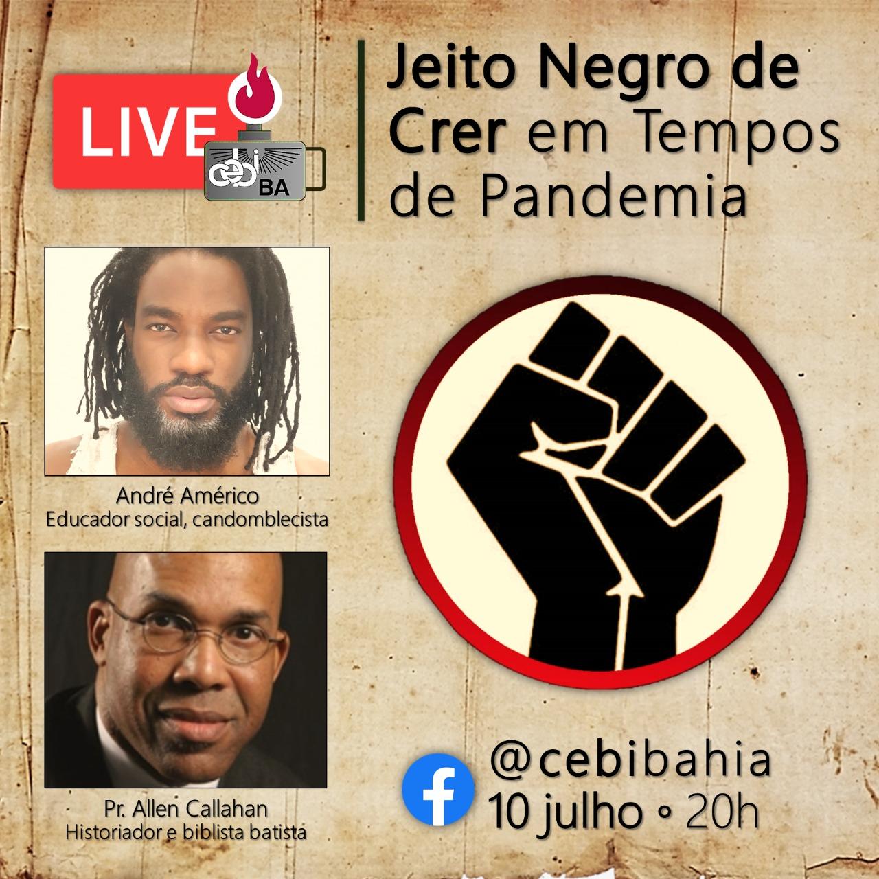 CEBI Bahia – Jeito negro de crer em tempos de pandemia