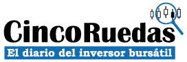 Cinco Ruedas, el diario del inversor bursátil