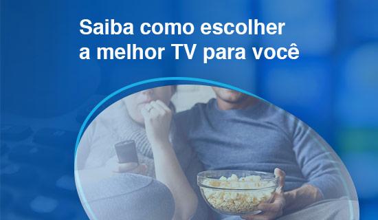 Como escolher sua operadora de TV?