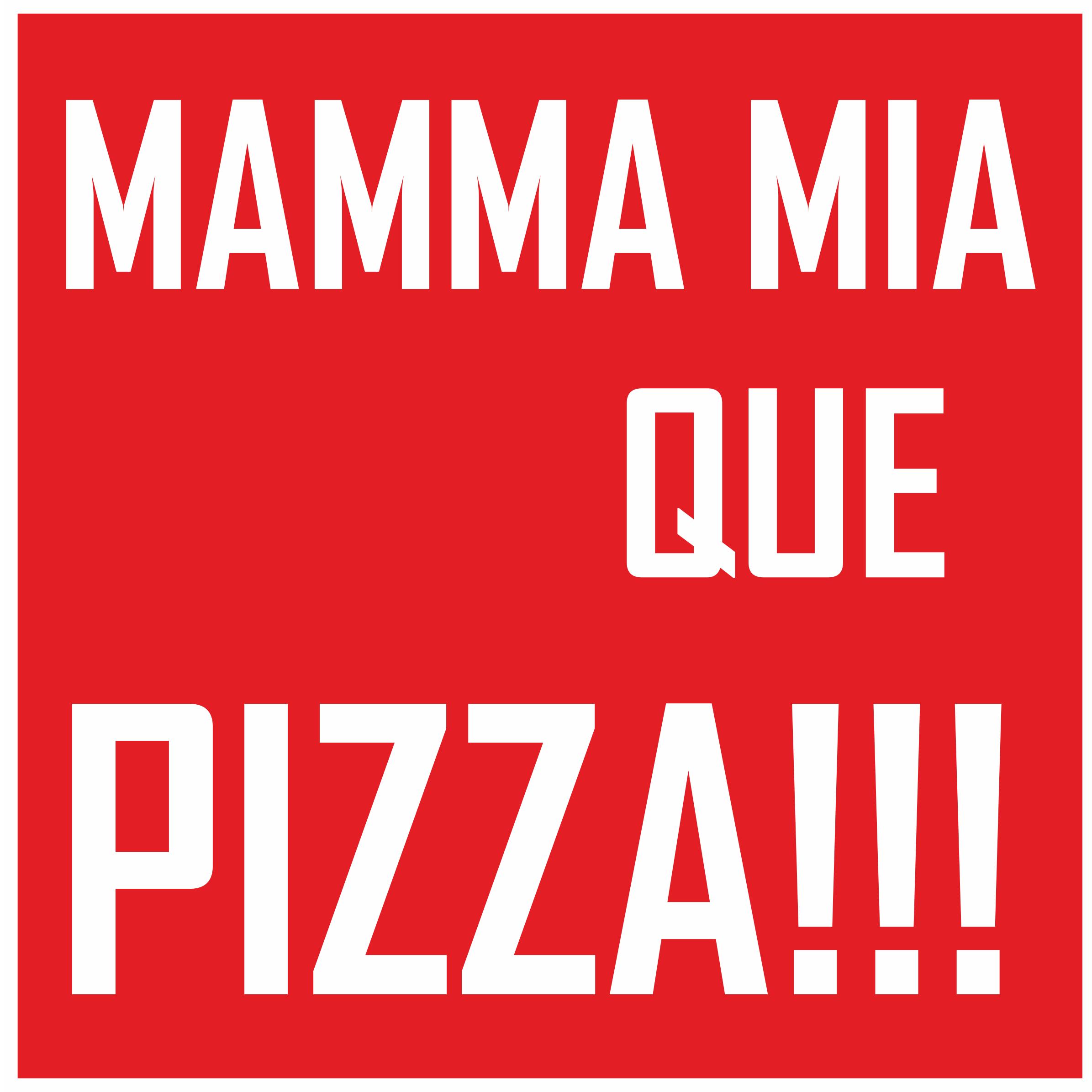 MAMMA MIA que PIZZA!!!