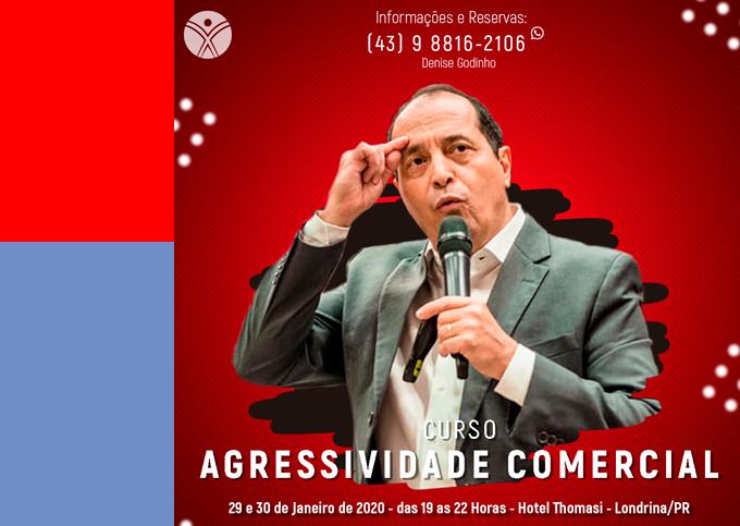 AGRESSIVIDADE COMERCIAL - Londrina/PR - 29/01 a 30/01/2020