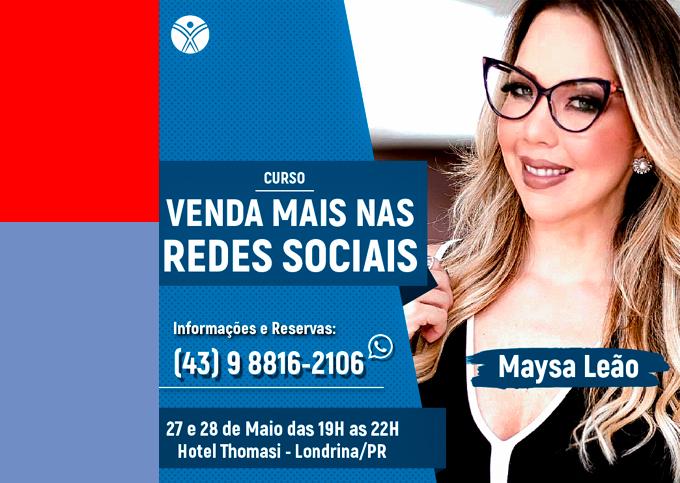 Venda Mais Nas Redes Sociais - Londrina/PR - 27/05 a 28/05/2019