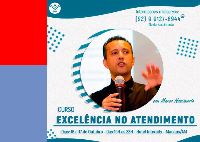 EXCELÊNCIA NO ATENDIMENTO - Manaus/AM - 16/10 a 17/10/2019