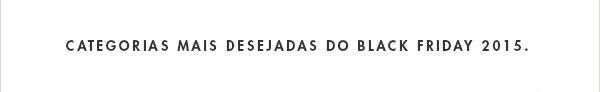CATEGORIAS MAIS DESEJADAS
