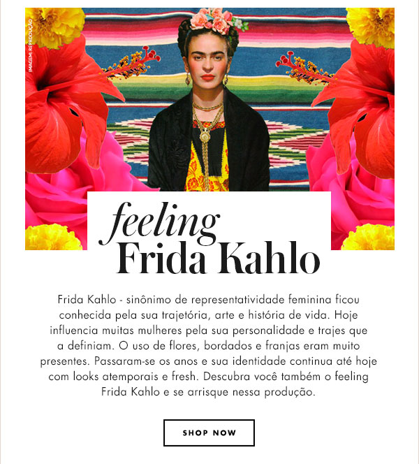 FEELING FRIDA KAHLO