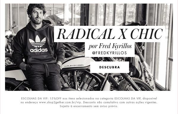Radical x Chic