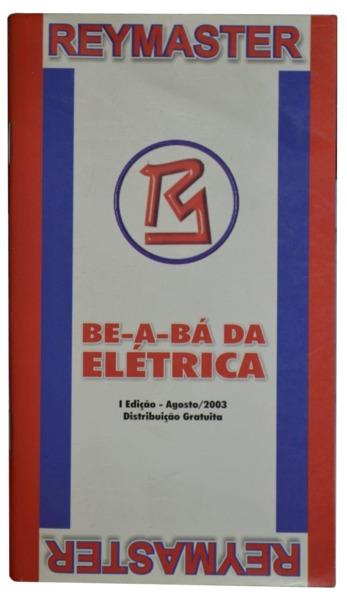 Primeira edição do Be-a-Bá da Elétrica, lançado na ELETRON 2003