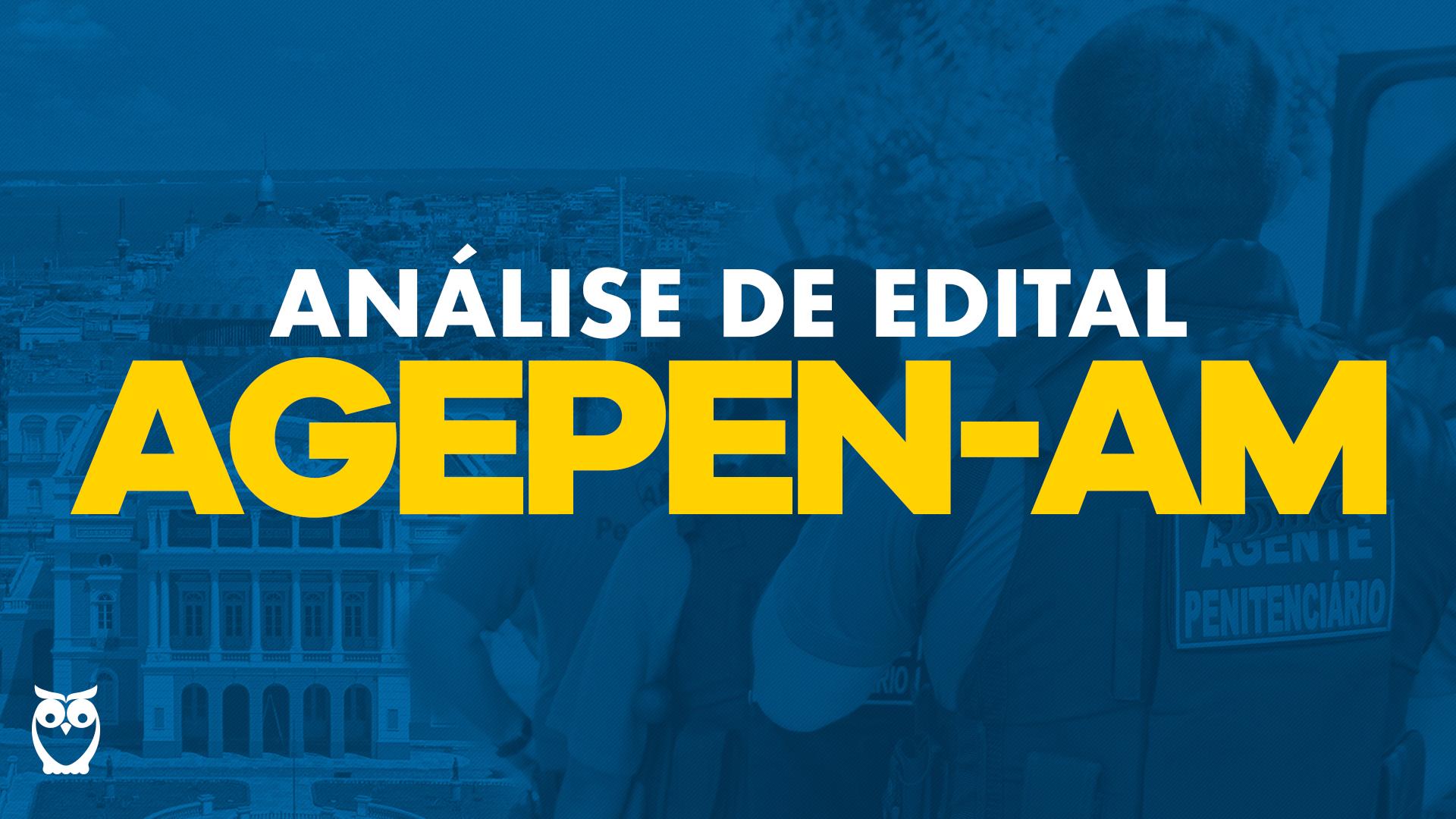 Concurso AGEPEN-AM