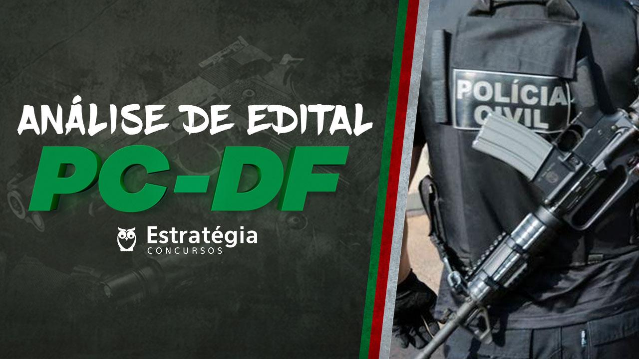 Análise de Edital PC-DF
