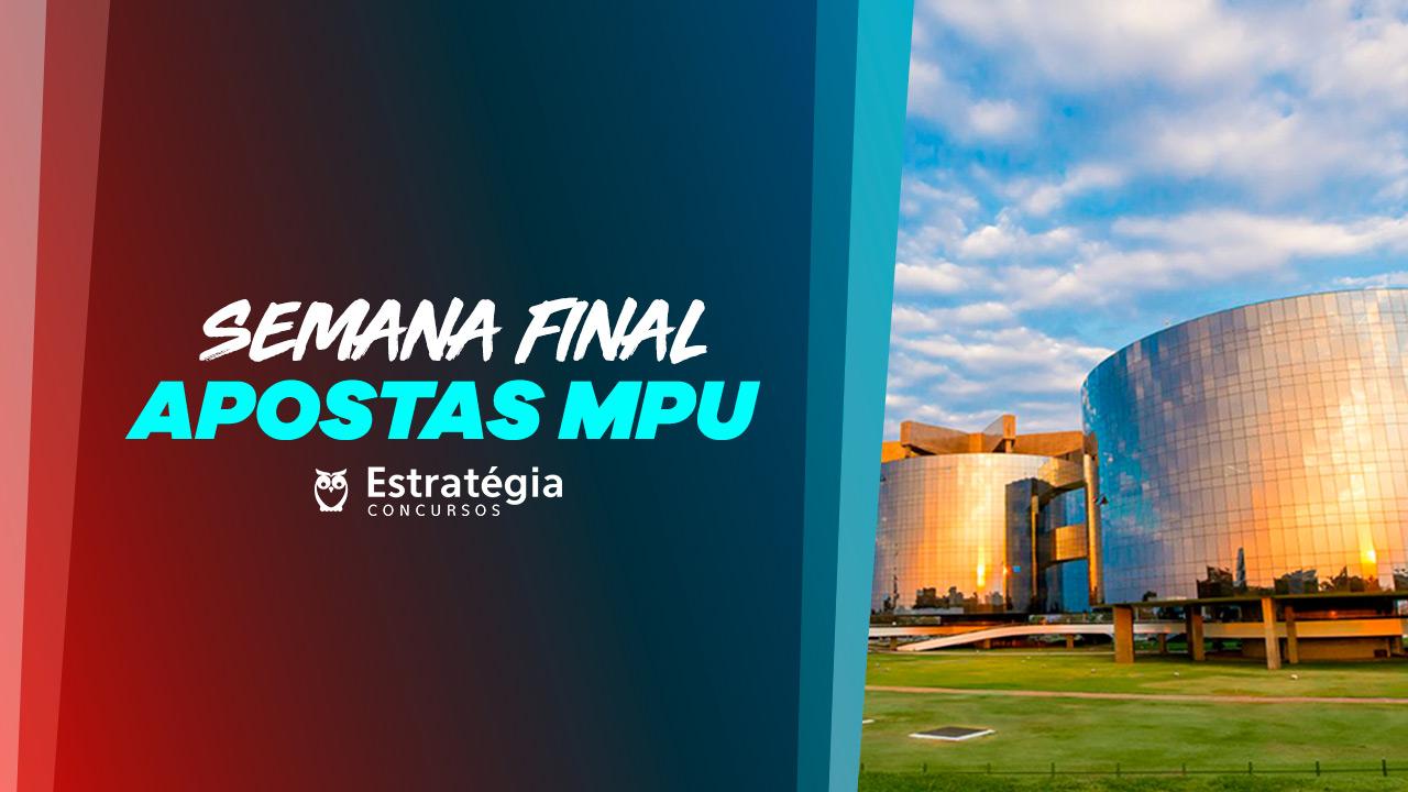 Semana Final - Apostas MPU