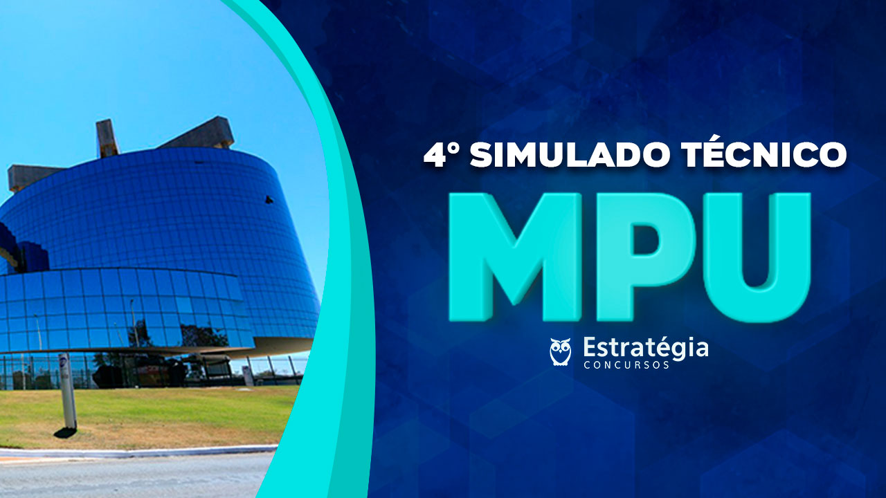4º Simulado Gratuito Técnico MPU