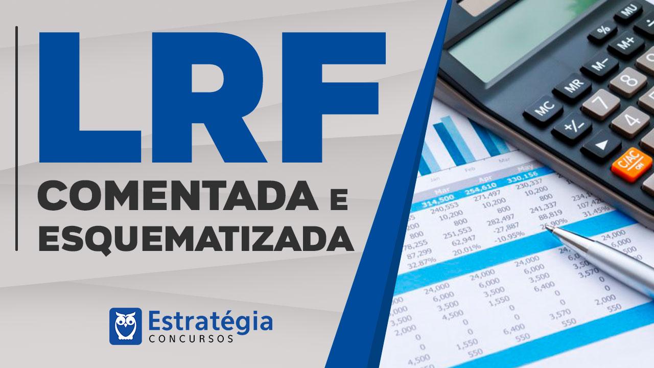 LRF Atualizada e Esquematizada