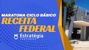 Receita Federal Maratona Ciclo Basico Estrategia Concursos