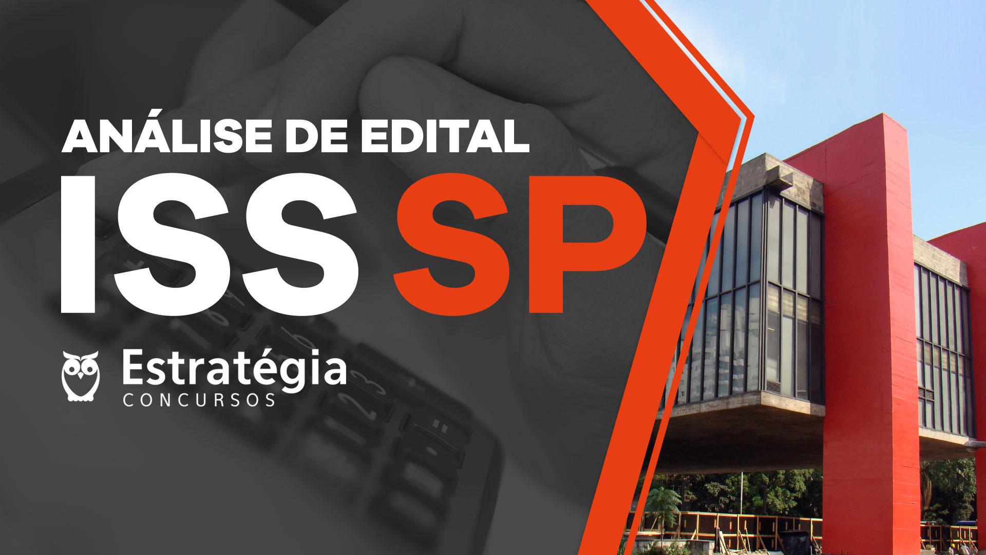 Análise de Edital ISS-SP