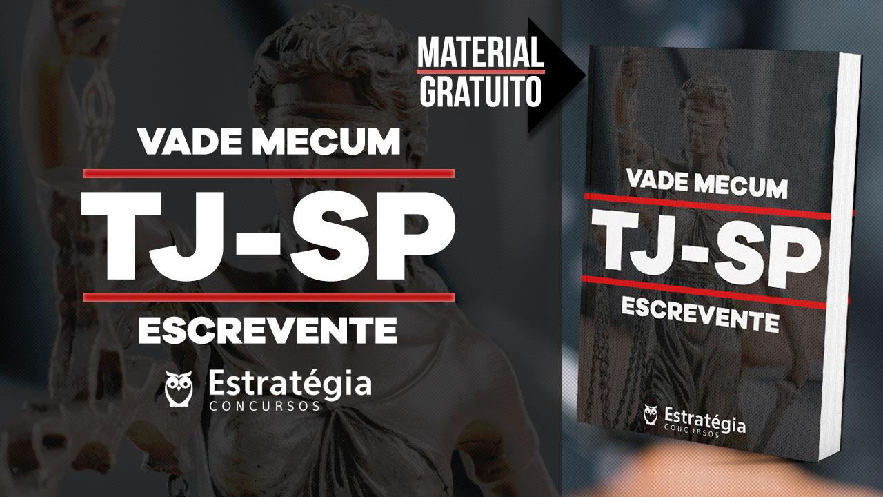 Concurso Vade Mecum TJ-SP - Escrevente