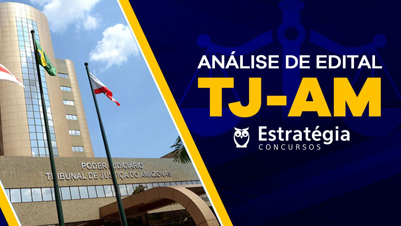 Análise de Edital TJ-AM