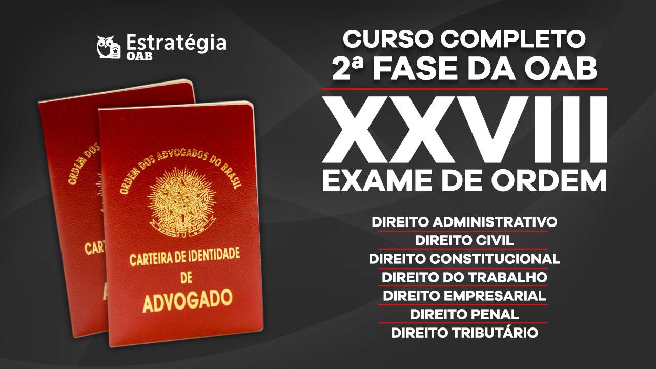 2ª Fase do XXVIII Exame de Ordem da OAB