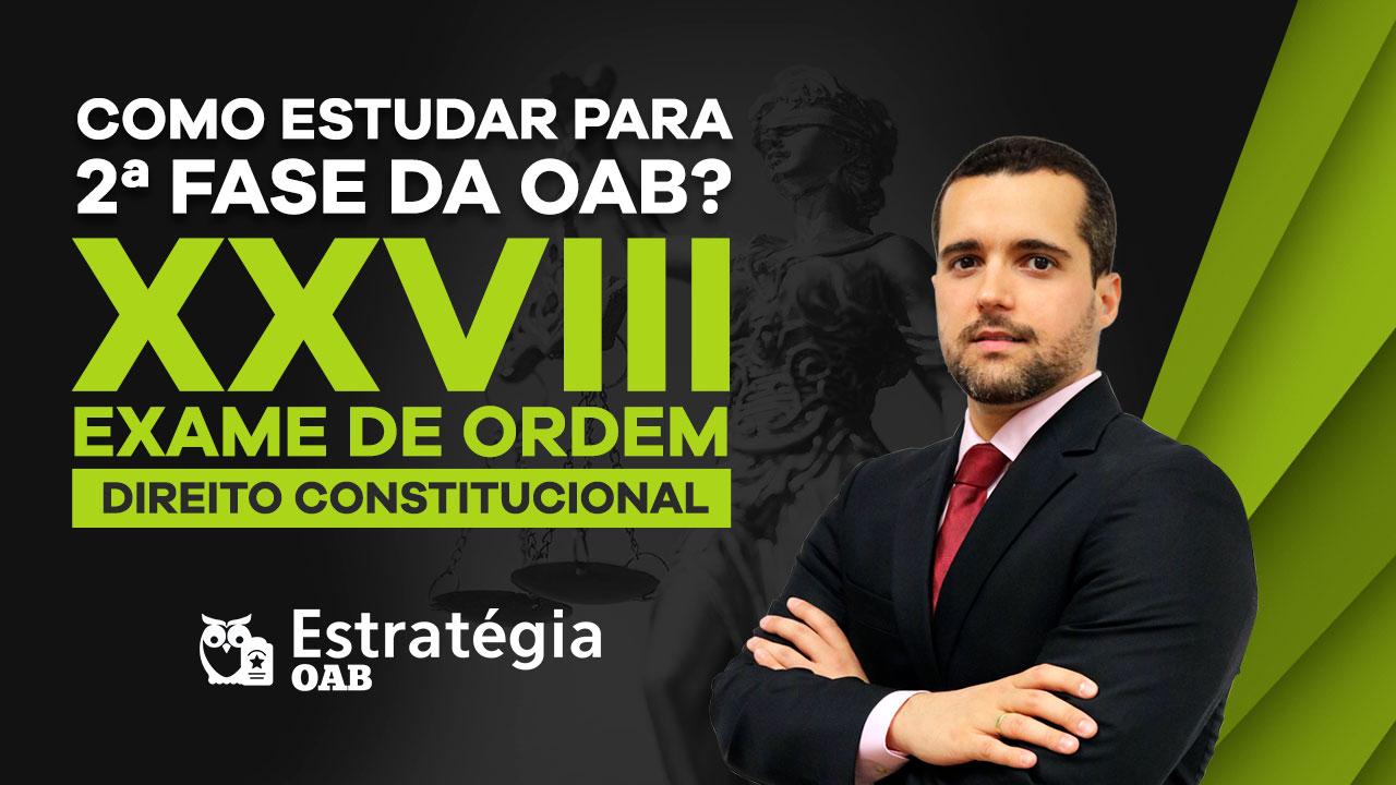 Curso Gratis Direito Constitucional 2ª Fase OAB