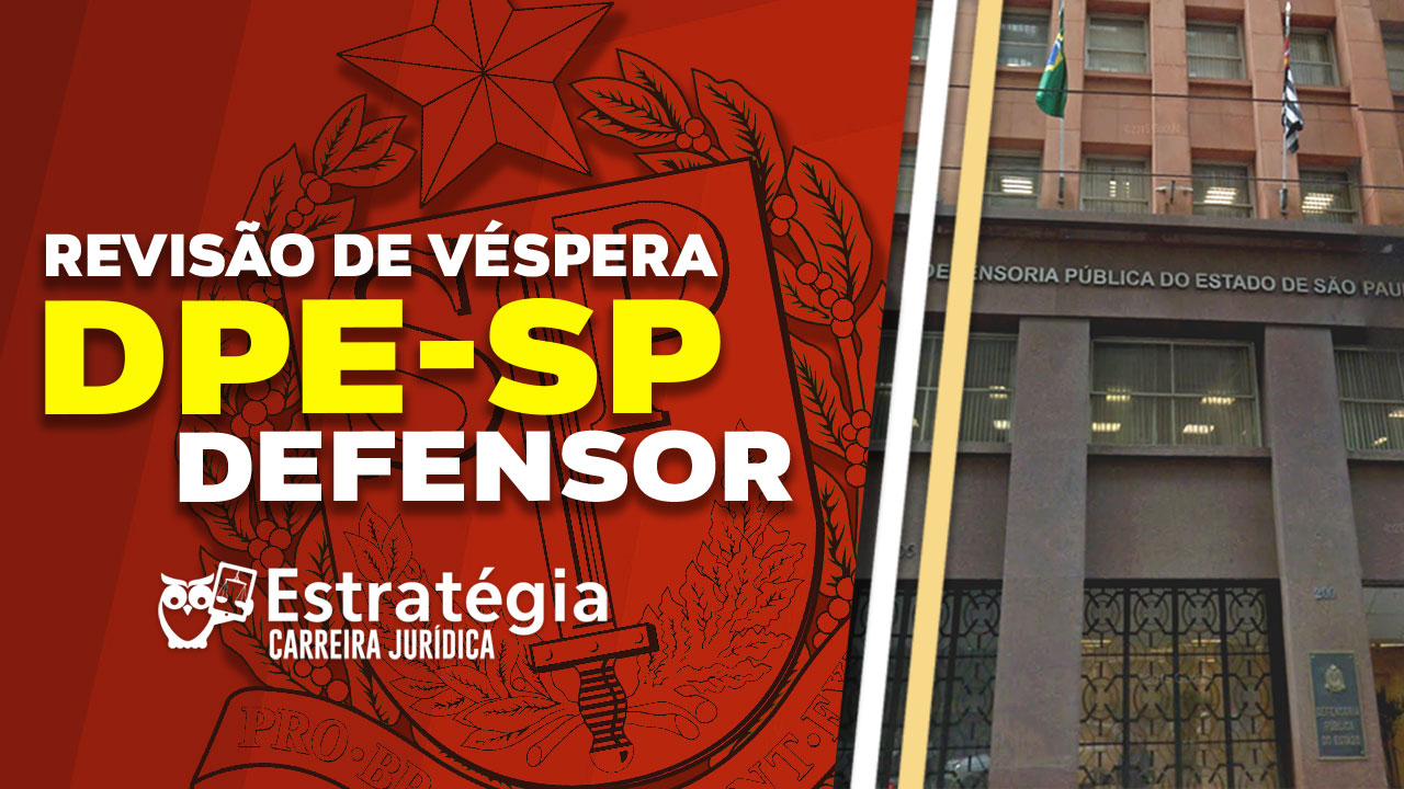 Concurso DPE-SP: Defensor