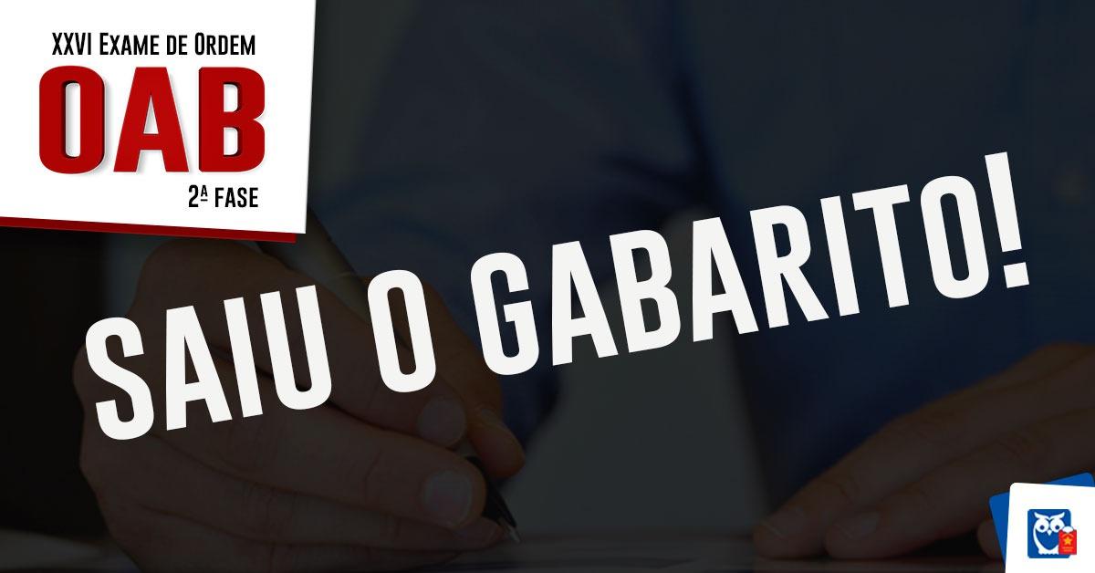 Gabarito Oab Segunda Fase Saiu O Padrão De Resposta Do Xxvi