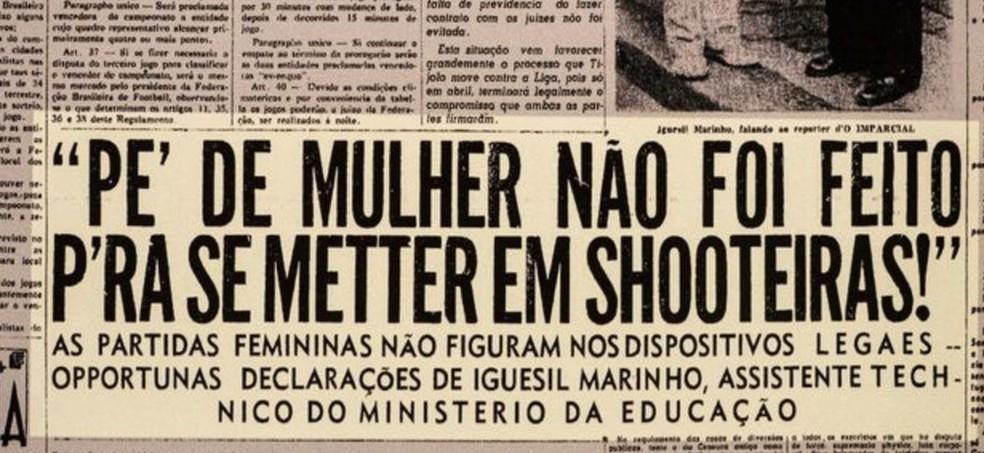 Manchete de jornal impresso da época em que mulheres eram proibidas de jogar futebol, pode ser encontrado no Museu do Futebol