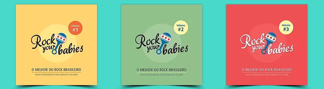 Capa das três coletâneas lançadas pela Rock Your Babies.