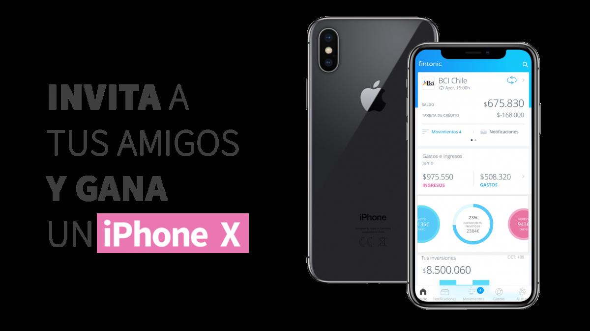 Participa por un IPhone X invitando amigos a usar Fintonic