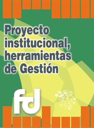 Tapa proyecto institucional como herramienta de gesti%c3%b3n
