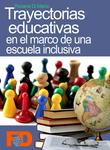 Tapa trayectorias educativas en el marco de una escuela inclusiva
