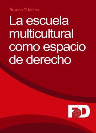La escuela multicultural como espacio de derecho