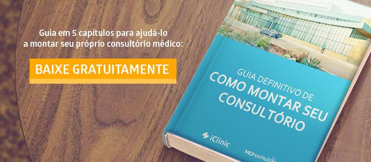 eBook gratuito sobre Como Montar Seu Consultório Médico