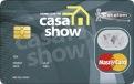 Cartão de Crédito Casa Show MasterCard