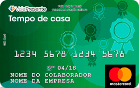 Cartão Pré-Pago Vale Presente Tempo de Casa Mastercard