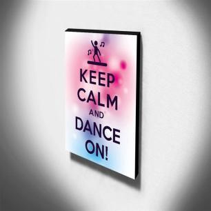 Quadro Keep Calm and Dance on! Canvas 40x30cm-KCA08