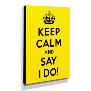 Quadro Keep Calm And Say I Do! Canvas 40x30cm-KCA15