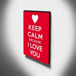 Quadro Keep Calm Because I Love You Canvas 40x30cm-KCA07