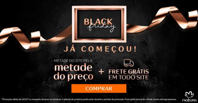 29d322671 Últimas Horas de Black Friday na Natura! Metade do Preço + Frete Grátis +  Cupom de 10% de Desconto!