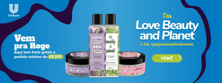 Unilever - Love Beauty (divulgação)