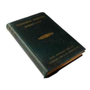 Submarine Warfare: Livro médio, capa verde musgo, imagem de um submarino no centro da capa. 332 páginas. Dimensões 22,30 x 15,20 cm. Autor: Fyfe, Herbert C.