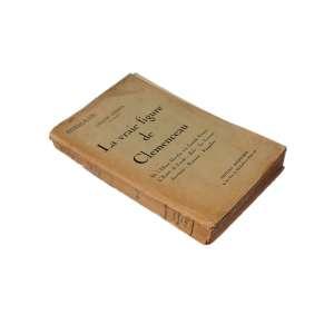 La vraie figure de Clemenceau: Livro de cor clara, nome no centro em preto e traços de que está muito gasto. Dimensões 19 x 12,50 cm. Autor: Gohier, Urbain.