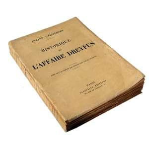 Historique De L´Affaire Dreyfus Avec Les FacSimilés Des Principales Pièces Secrètes: Livro com capa clara e escrita escura. Dimensões 19,50 xs 14,50 cm. Autor: Charpentier, Armand.