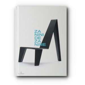 ZANINI DE ZANINE - Produzido para registrar os primeiros dez anos de carreira de ZANINI de Zanine, este livro vai além de um panorama sobre sua produção no período. Em primeira pessoa, com uma abordagem sempre sintética, o autor conduz a narrativa desde as memórias mais remotas até aspectos subjetivos contidos em sua obra e uma visão pessoal sobre o design de móveis.<br />485g; 22x16 cm; 168 págs.; capa dura<br /><br />