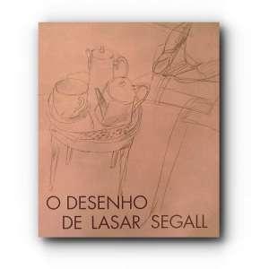 DESENHOS DE LASAR SEGALL - 29x26 cm; 170 págs.; sobrecapa acompanha capa dura; Profusamente ilustrado.