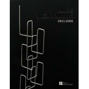 FRANZ WEISSMANN | 1911-2005-27x21 cm; 168 págs.; ricamente ilustrado<br />