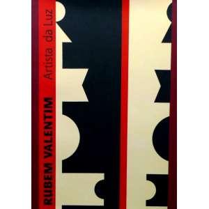 RUBEM VALENTIM-30x21 cm; 208 págs. Este livro resgata e documenta a obra do artista preservada em seu atelier de Brasília. Como exposição, mostra um panorama denso dessa obra.