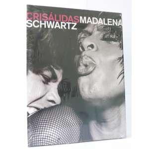 Crisálidas - Madalena Schwartz - Fotografia - Instituto Moreira Salles - 134pag - Capa dura - novo