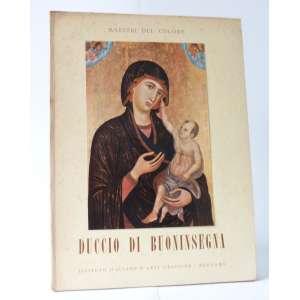 Duccio di Buoninsegna - Maestri del Colori - Istituto Italiano d'Arti Grafiche - Bergamo - Sem Paginação
