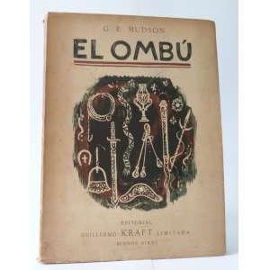 El Ombú - G. E. Hudson - Editorial Kraft - 232pag
