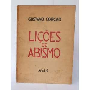 Lições de Abismo - Gustavo Corção - Ilustrações de Oswaldo Goeldi - Ed. Agir - exemplar 691 - 240pa